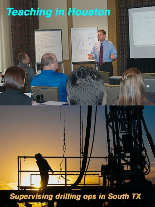 Rodney Schulz teaching in Houston, supervising drilling ops in South TX